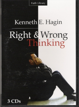Right & Wrong Thinking CD Series by Kenneth Hagin