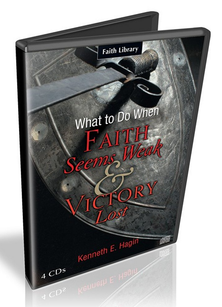What to Do When Faith Seems Weak & Victory Lost CD Series