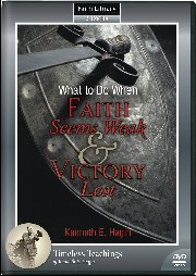 What to Do When Faith Seems Weak & Victory Lost DVD