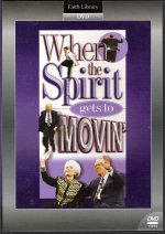 When The Spirit Gets To Movin' DVD by Kenneth E Hagin