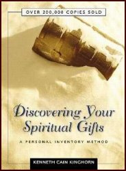 Discovering Your Spiritual Gifts by Kenneth Kinghorn
