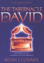The Tabernacle Of David by Kevin J Conner