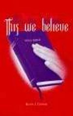 This We Believe by Kevin J Conner