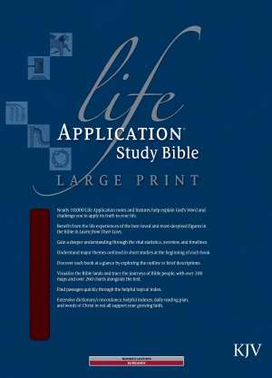 KJV Life Application Study Bible/Large Print-Burgundy Bonded Lea
