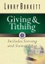 Giving & Tithing Stewardship by Larry Burkett