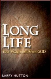 Long Life: Your Assignment from God
