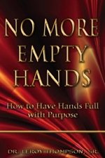 No More Empty Hands by Leroy Thompson, Sr.