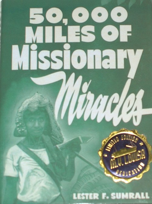50,000 Miles Of Missionary Miracles-Limited Edition