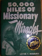 50,000 Miles Of Missionary Miracles-Limited Edition by Lester Sumrall