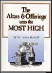 The Altars & Offerings Unto the Most High DVD Set