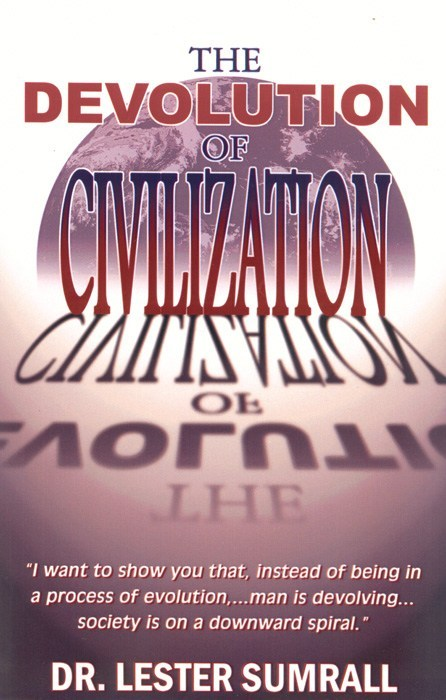 The Devolution of Civilization