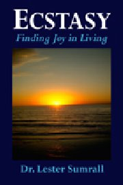 Ecstasy - Finding Joy in Living