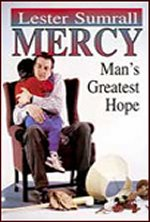 Mercy: Man's Greatest Hope CD Set