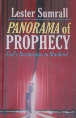 Panorama of Prophecy by Lester Sumrall