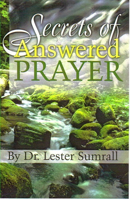 Secrets Of Answered Prayer
