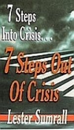 Seven Steps Into and Out of a Crisis CD