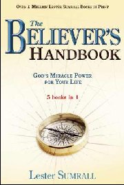 The Believer's Handbook by Lester Sumrall