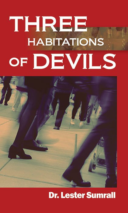 Three Habitations Of Devils