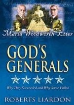 God's Generals DVD V02 Maria Woodworth-Etter by Roberts Liardon
