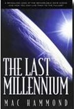 The Last Millennium by Mac Hammond