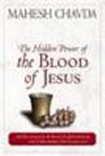 Hidden Power of the Blood of Jesus, The by Mahesh Chavda