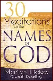 30 Meditations on the Names of God by Marilyn Hickey