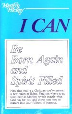 I Can Be Born Again and Spirit Filled