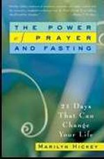 Power Of Prayer And Fasting by Marilyn Hickey