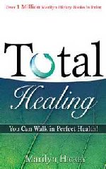 Total Healing by Marilyn Hickey
