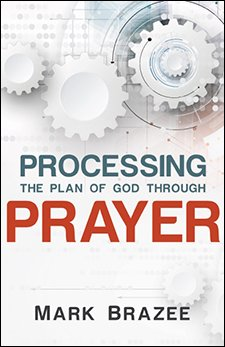 Processing the Plan of God through Prayer
