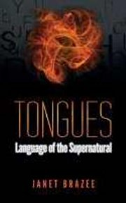 Tongues: Language Of The Supernatural