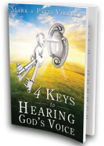 4 Keys to Hearing God's Voice by Mark & Patti Virkler