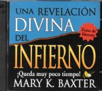 UNA REVELACION DIVINA DEL INFIERNO CD (Divine Revelation of Hell) by Mary K Baxter