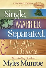 Single Married Separated & Life After Divorce by Dr Myles Munroe