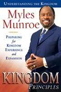 Kingdom Principles by Dr Myles Munroe