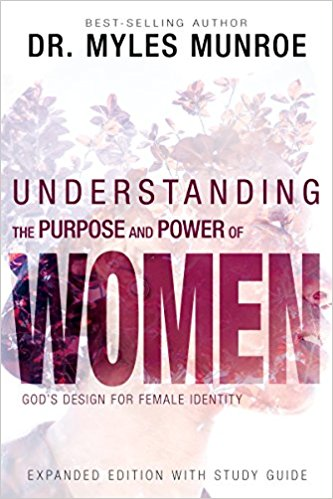 Understanding the Purpose & Power Of Women Expanded Edition