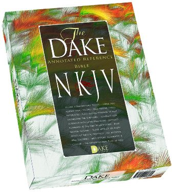 Dake Annotated Reference Bible New King James Version by Finis Dake