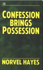 Confession Brings Possession