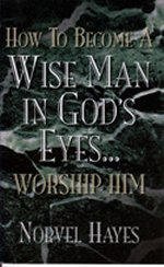 How to Become a Wise Man in God\'s Eyes