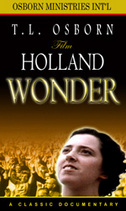 Holland Wonder DVD by T.L. Osborn