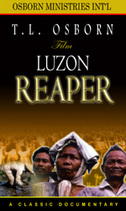 Luzon Reaper - DVD by T.L. Osborn