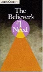 The Believer's #1 Need