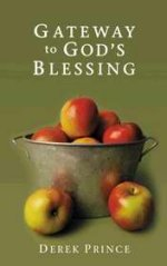 Gateway To Gods Blessing by Derek Prince