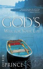 God's Will for Your Life by Derek Prince