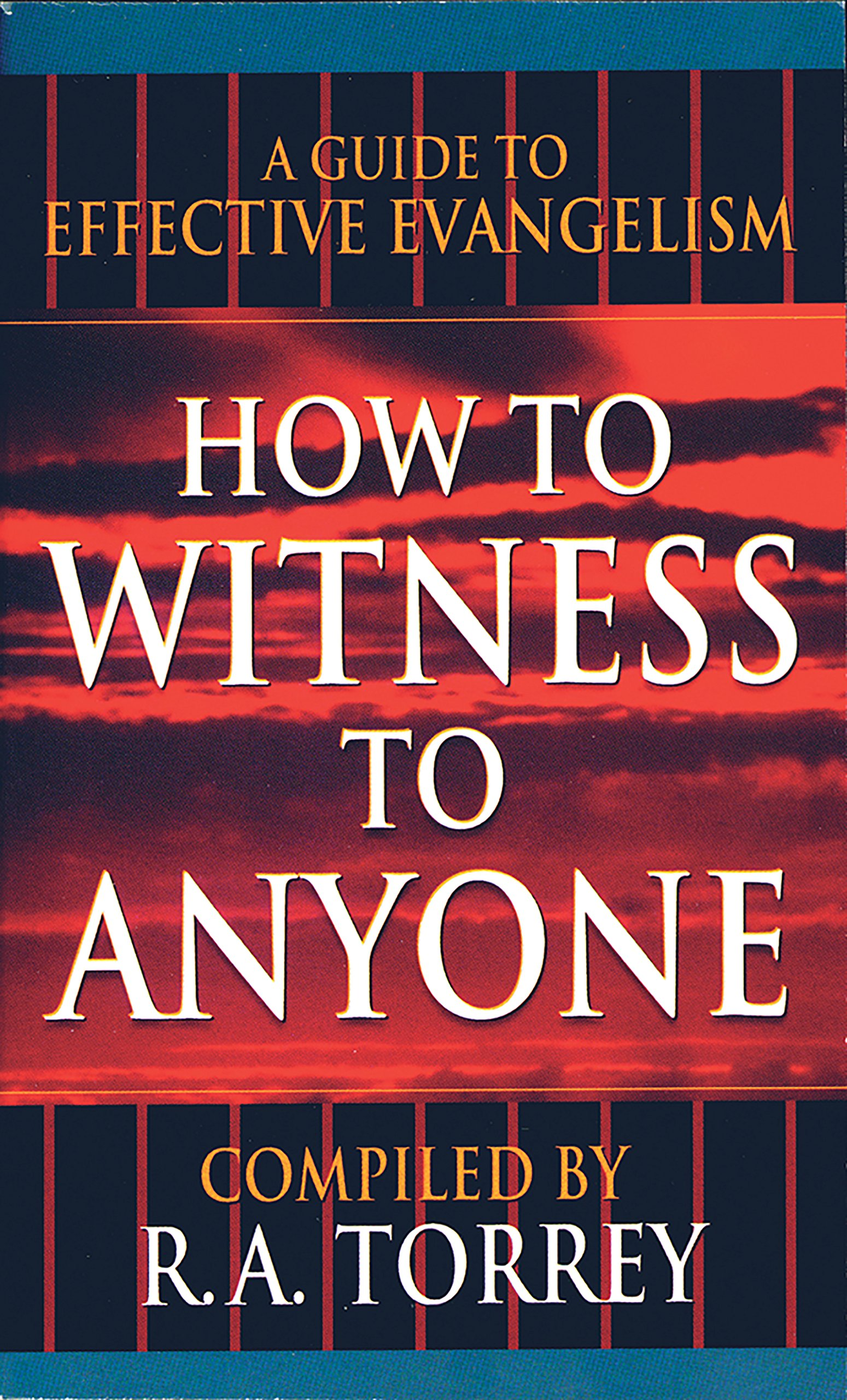 How to Witness to Anyone