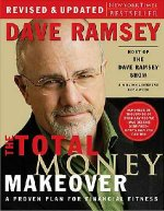 The Total Money Makeover (revised & updated) by Dave Ramsey