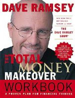 The Total Money Makeover Workook by Dave Ramsey