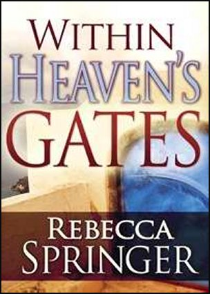 Within Heaven's Gates by Rebecca Springer