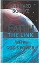 Faith - The Link with God's Power