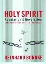 Holy Spirit - Revelation and Revolution by Reinhard Bonnke